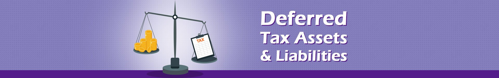 deferred tax assets and liabilities
